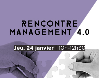 RENCONTRE MANAGEMENT 4.0
